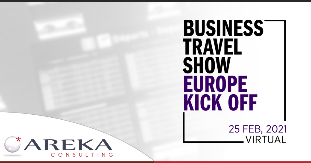 Areka - Business Travel Show Europe Kick Off